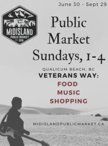 Midisland Public Market @ Veterans Way in Qualicum Beach.